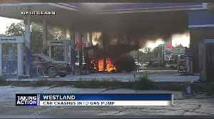 Car crashes into gas pump igniting fire at Westland gas station [Video]
