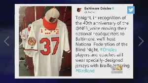 Orioles To Become First American Pro Sports Team To Wear Braille On Uniforms [Video]