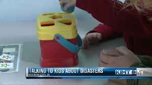 Talking to kids about disasters [Video]