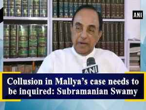 Collusion in Mallya's case needs to be inquired: Subramanian Swamy [Video]