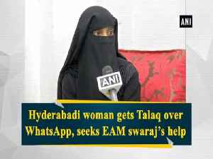Hyderabadi woman gets Talaq over WhatsApp, seeks EAM swaraj's h [Video]