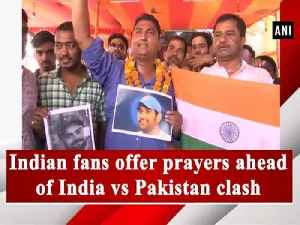 Indian fans offer prayers ahead of India vs Pakistan clash [Video]
