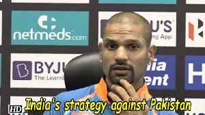 Asia Cup 2018   India's strategy against Pak [Video]