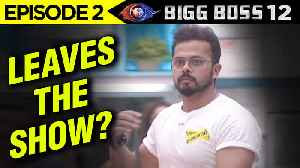 Bigg Boss 12 Episode 2 Update | Sreesanth Wants To LEAVE The House On The 2nd Day | Watch Why [Video]