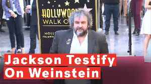 Peter Jackson Might Testify Against Harvey Weinstein [Video]