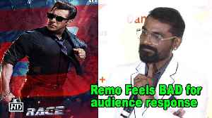 Remo Feels BAD for audience response on Salman's 'Race 3' [Video]