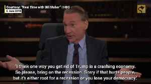 Did Bill Maher Say He Hopes for a Recession 'to Get Rid of Trump'? [Video]