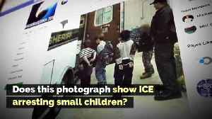 Does This Photograph Show ICE Arresting Small Children? [Video]