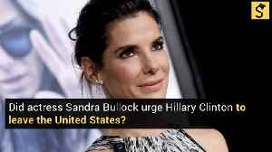 Did Trump-Supporting Sandra Bullock Urge Hillary Clinton to Leave the United States? [Video]