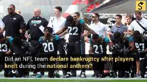 First NFL Team Declares Bankruptcy Over 'Take a Knee' Protests? [Video]