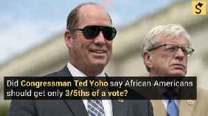 Did Ted Yoho Say African-Americans Should Get Only 3/5ths of a Vote? [Video]