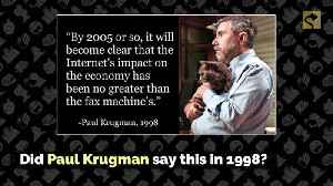 Did Paul Krugman Say the Internet's Effect on the World Economy Would Be 'No Greater Than the Fax Machine's [Video]