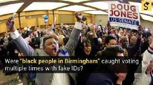 Were 'Black People in Birmingham' Caught Voting Multiple Times With Fake IDs? [Video]