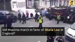Did Muslims March in Favor of Sharia Law in England? [Video]