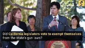 Did California Legislators Vote to Exempt Themselves from State's Gun Laws? [Video]