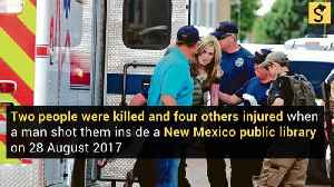 Gunman Kills Two People and Injures Four in New Mexico Library Shooting [Video]