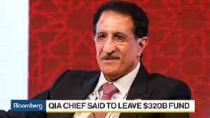 Qatar's $320 Billion Sovereign Fund Chief Is Said to Leave [Video]