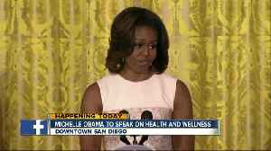 Michelle Obama to speak at San Diego conference [Video]