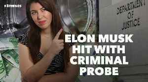 Elon Musk Hit With Criminal Probe. 3 Things to Know Today. [Video]