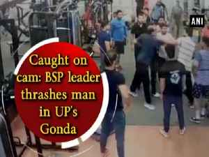 Caught on cam: BSP leader thrashes man in UP's Gonda [Video]