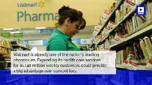 Walmart Wants to Provide 'Everyday Low Prices' for Health Care [Video]