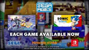 Sega Ages - Sonic The Hedgehog & Thunder Force IV Official Launch Trailer [Video]