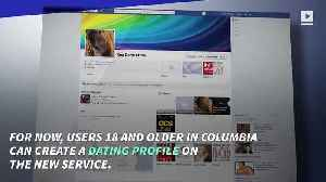 Facebook 'Dating' Service Hits Columbia [Video]