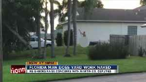Some neighbors upset about Florida man who likes to do yard work in the nude [Video]