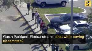 Was Parkland Student Chris Williams Shot While Saving Classmates? [Video]