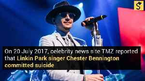 Linkin Park Singer Chester Bennington Reportedly Commits Suicide [Video]