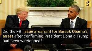 FBI Issues Warrant for Obama's Arrest After Confirming Illegal Trump Tower Wiretap? [Video]