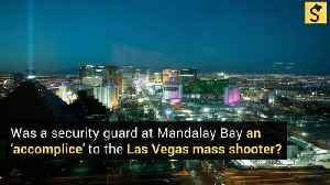 Was the Security Guard at Mandalay Bay an 'Accomplice' to the Las Vegas Mass Shooter? [Video]