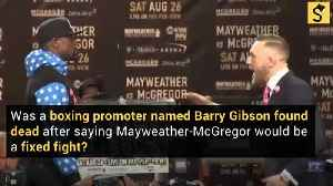 Promoter Found Dead After Exposing Mayweather-McGregor 'Fake Fight?'