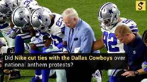 Did Nike Cut Ties With the Dallas Cowboys Over National Anthem Protests? [Video]