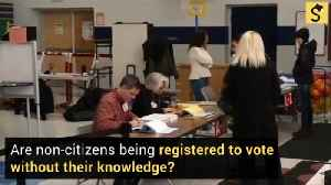 Are Non-Citizens Being Registered to Vote Without Their Knowledge? [Video]