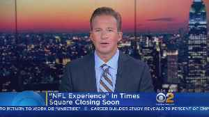 NFL Experience Closing Soon [Video]