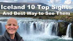 The 10 best sights to visit in Iceland [Video]