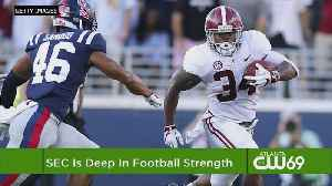SEC Has Top 2 Teams, But Depth May Be Its Real Strength [Video]
