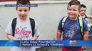 Lady Gaga Foundation Honors Long Island School's Kindness [Video]