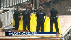 Man's body pulled from Milwaukee River in downtown Milwaukee [Video]