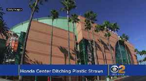 Honda Center To Stop Offering Plastic Straws [Video]