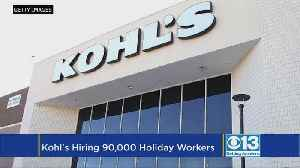 Kohl's Plans To Hire 90,000 Seasonal Workers For The Holidays [Video]