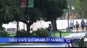Chico State Rated in Top 10 For Sustainable Schools [Video]