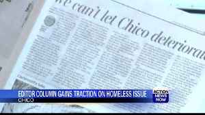 ChicoER Editor Column Gains Traction on Homeless Issue [Video]
