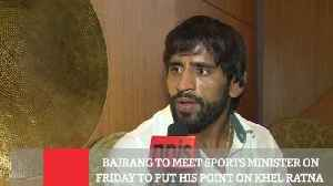 Bajrang To Meet Sports Minister On Friday To Put His Point On Khel Ratna [Video]