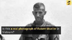 Is this a Real Photograph of Robert Mueller in Vietnam? [Video]
