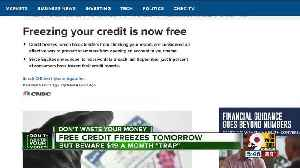Free credit freeze might not be as easy as it seems [Video]