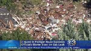 Officials: 2 Injured In Michigan House Explosion [Video]