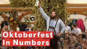 Oktoberfest By The Numbers [Video]