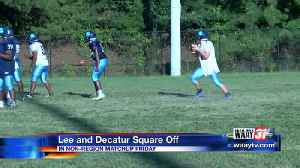 Lee Ready For Decatur [Video]